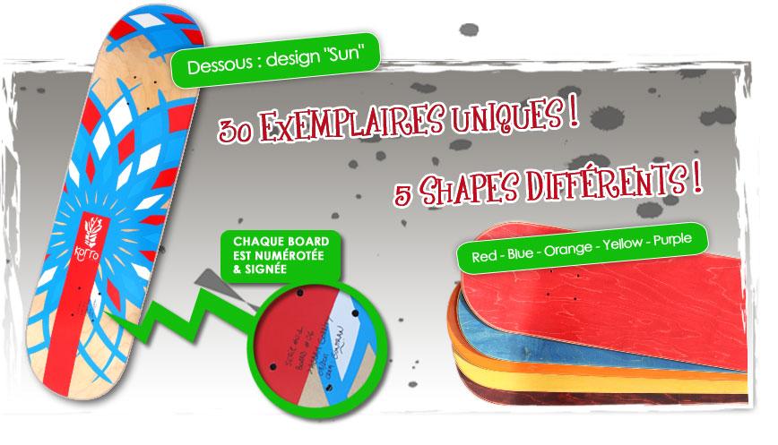 Boards Korro : 30 exemplaires uniques, 5 shapes différents, chaque Board est numérotée & signée